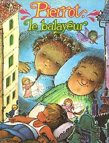 9782731100648: Pierrot le balayeur
