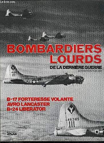 Bombardiers lourds de la derniere guerre : Cock J.-P. de