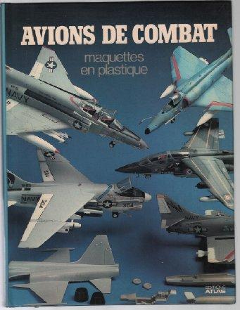 9782731201239: Avions de combat - Maquettes en plastique