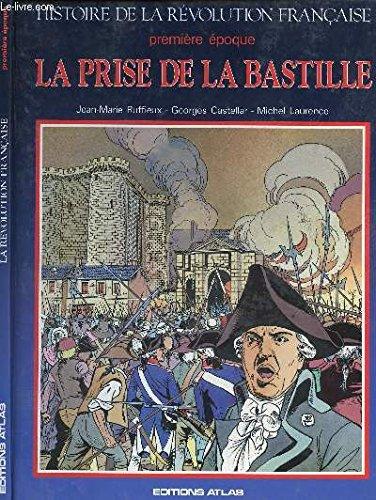 9782731203660: Histoire de la Révolution française, premère époque : La prise de la Bastille