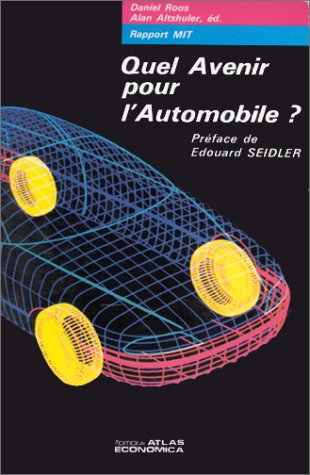 Quel avenir pour l'automobile ?: ross daniel