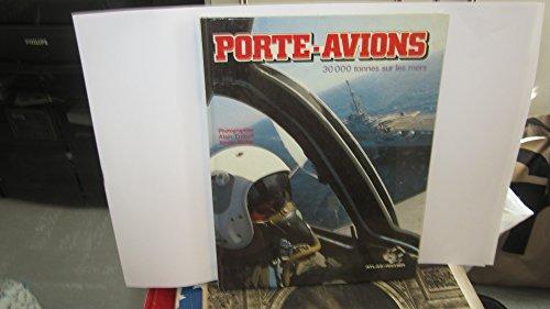 9782731205640: PORTE-AVIONS. 30 000 tonnes sous les mers