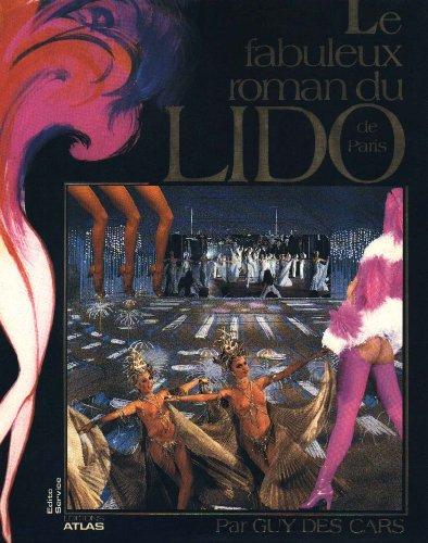 9782731207705: Le Fabuleux roman du Lido de Paris (Lca.Histoire)