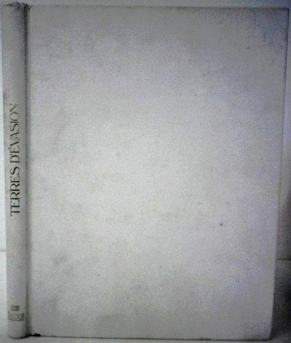 9782731208023: TERRES D'EVASION. Voyage et photo, 10 grandes années, Edition 1990