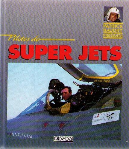 9782731208085: Pilotes de super jets
