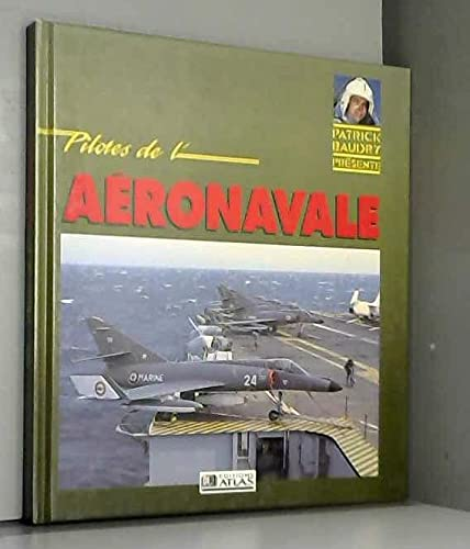 9782731210033: Pilotes de l'aeronavale