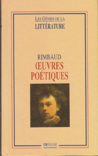 Oeuvres Poetiques: Rimbaud