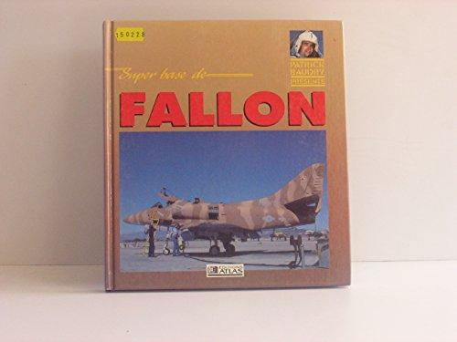 9782731210583: Super base de fallon (Avions)