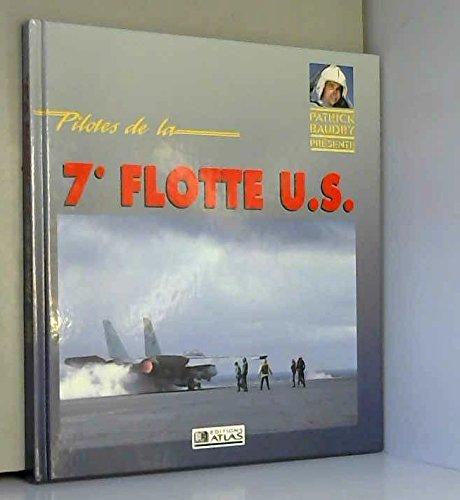 9782731210637: Pilotes de la septième flotte us (Avions)