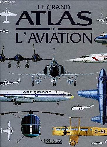 Le grand atlas de l'aviation