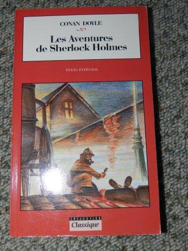Les aventures de Sherlock Holmes : Texte: Arthur Conan Doyle