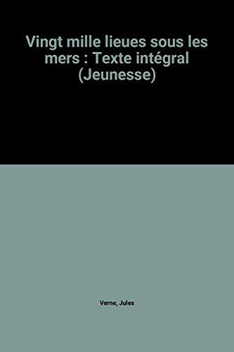 9782731217483: Vingt mille lieues sous les mers : Texte intégral (Jeunesse)