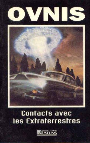 9782731219449: Ovnis, Contacts avec les Extraterrestres