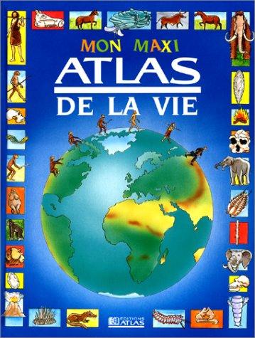 9782731220384: Mon maxi atlas de la vie