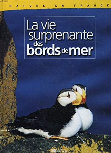 9782731225525: Nature en France : La vie surprenant des bords de mer