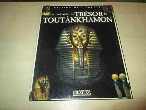 9782731225723: À la recherche du trésor de toutankhamon