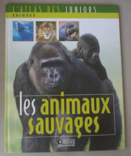 9782731233339: lES ANIMAUX SAUVAGES