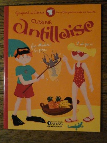 9782731234237: Gaspard et Léonie Cuisine Antillaise