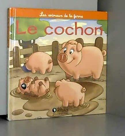 9782731234732: Le cochon la truie et le porcelet