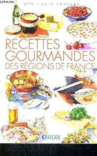 9782731238792: Recettes Gourmandes des r�gions de France