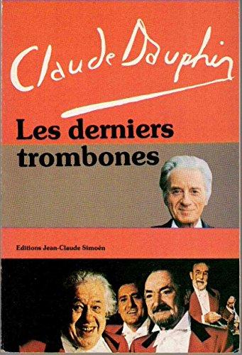 9782731301076: Les Derniers trombones