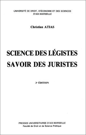 9782731400496: Science des l�gistes: Savoir des juristes