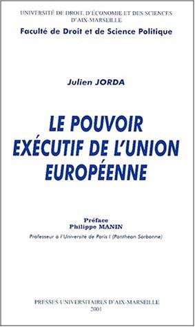 9782731402315: Le pouvoir exécutif de l'Union européenne