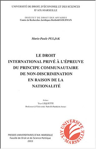 9782731403893: Le droit international priv� � l'�preuve du principe communautaire de non-discrimination en raison de la nationalit�