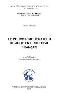 9782731404258: Le pouvoir modérateur du juge en droit civil français