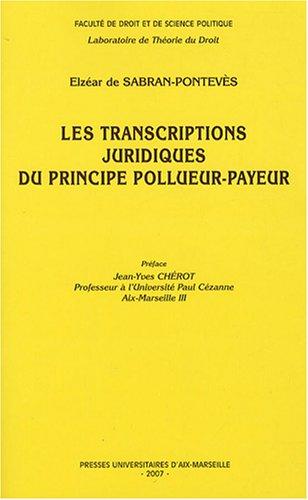 9782731405811: Les transcriptions juridiques du principe pollueur-payeur