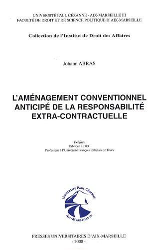9782731406467: L'am�nagement conventionnel anticip� de la responsabilit� extra-contractuelle