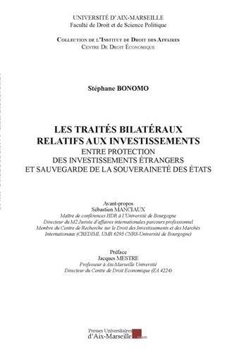 9782731408492: Les traités bilatéraux relatifs aux investissements - Entre protection des investissements étrangers et sauvegarde de la souveraineté de États