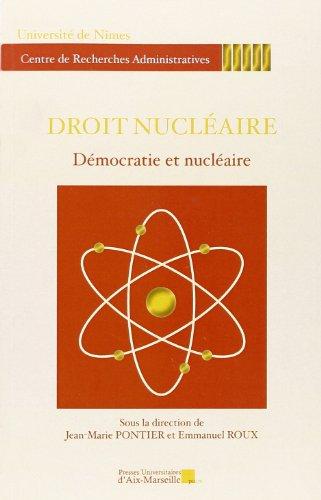 9782731409031: Droit nucléaire - Démocratie et nucléaire