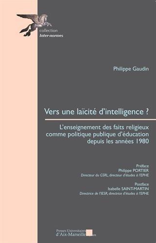 9782731409352: Vers une laïcité d'intelligence ? L'enseignement des faits religieux comme politique publique d'éducation depuis les annéese 1980