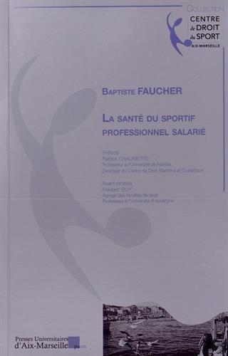9782731409659: La santé du sportif professionnel salarié