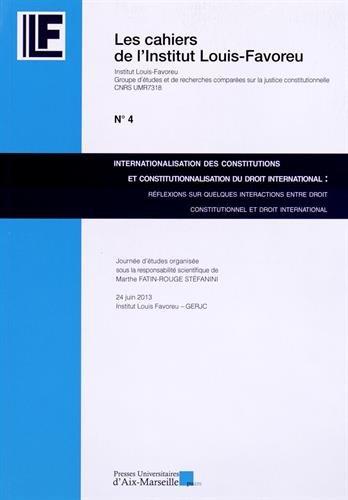9782731409680: Internationalisation des constitutions et constitutionnalisation du droit international : Réflexions sur quelques interactions entre droit constitutionnel et droit international