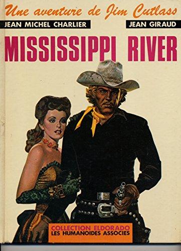 9782731600094: Mississippi River : Une Aventure De Jim Cutlass