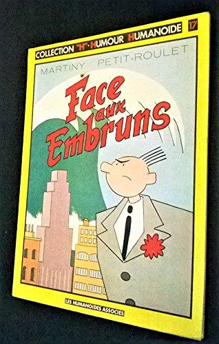 9782731602685: Face aux embruns (Collection H, humour humano�de)