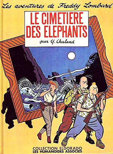9782731603040: Freddy lombard t01 le cimetiere des elephantsc