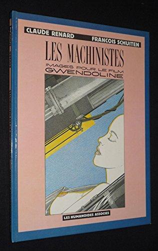 9782731603132: Les Machinistes : Images pour le film Gwendoline (Pied jaloux)