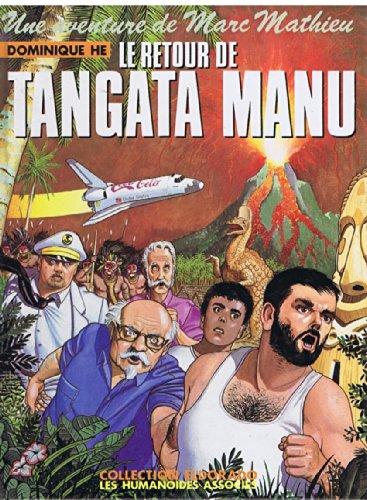 Le Retour de Tangata Manu (Une Aventure: dominique he