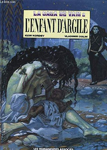 9782731605037: L'enfant d'Argile - La saga de Vam - Tome 2