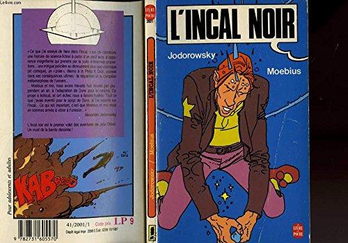 L'incal noir: JODOROWSKY / MOEBIUS