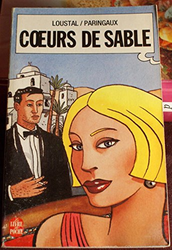 Coeurs de sable (in französischer Sprache): Loustal / Paringaux