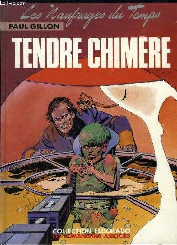 9782731607154: Les Naufragés du Temps, tome 5 : Tendre chimère