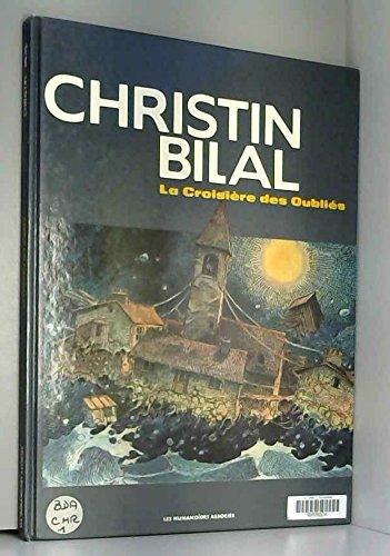 LA CROISIERE DES OUBLIES (Bilal): Pierre Christin; Enki