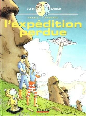 Yan et mirka t01 l'expedition perdue: Redondo Harriet