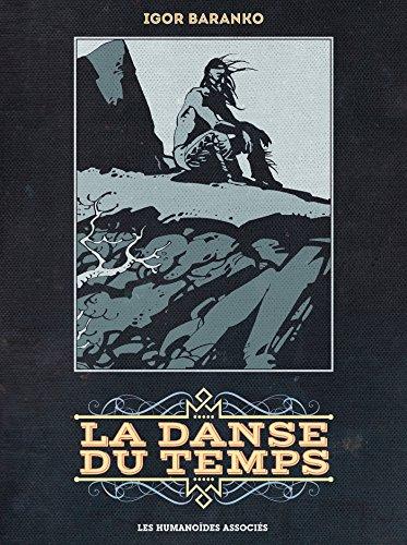 DANSE DU TEMPS (LA) INTÉGRALE 40 ANS: BARANKO IGOR