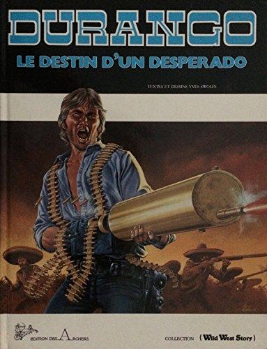 Durango : le destin d'un desperado, tome 6 Swolfs
