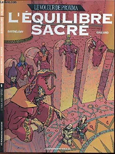 9782731609189: Le voleur de Proxima, N° 1 : L'équilibre sacré